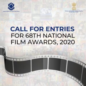 Inviting entries for the 68th National Film Awards 2020